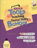 More Tools for Teaching Social Skills in School: Lesson Plans, Role Plays, Activities, Works...