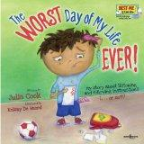 The Worst Day of My Life Ever! with Audio CD (Best Me I Can Be)
