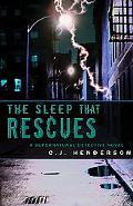The Sleep That Rescues: A Supernatural Detective Novel (Teddy London series)