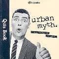 Urban Myth