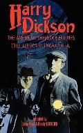 Harry Dickson, the American Sherlock Holmes: The Heir of Dracula