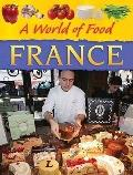 France (A World of Food)