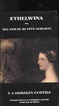 Ethelwina: Or, The House Of Fitz-Auburne