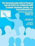 Comprehensive Autism Planning System [Caps] for Individuals with Asperger Syndrome, Autism, ...