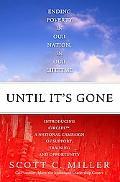 Unitl It's Gone