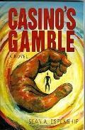 Casino's Gamble