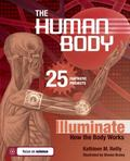 Human Body: 25 Fantastic Projects Illuminate How the Body Works