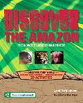 Discover the Amazon: The World's Largest Rainforest