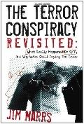The Terror Conspiracy Revisited: What Really Happened On 9/11, And Why We're Still Paying Th...