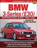 BMW 3-Series (E30) Performance Guide, 1982-94
