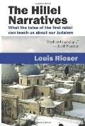The Hillel Narratives: What the tales of the first rabbi can teach us about our Judaism