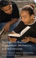 Spotlight on Student Engagement, Motivation, and Achievement (Harvard Education Letter Spotl...