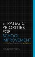 Spotlight on Strategic Priorities for School Improvement (Harvard Education Letter Spotlight)