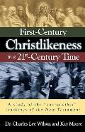 First-Century Christlikeness in a 21st Century World: A study of the one-another teachings o...
