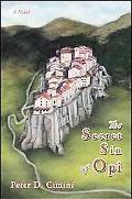 The Secret Sin of Opi: A Novel