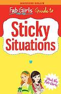 Fab Girls Guide to Sticky Situations