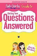 Fab Girls Guide to Getting Your Questions Answered