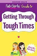 Fab Girls Guide to Getting through Tough Times