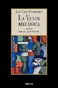 La venus mecanica (Spanish Edition)