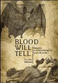 Blood Will Tell: Vampires as Political Metaphors Before World War I (Out of the Series)