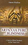 Arts, Culture, And Blindness