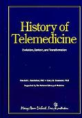 The History of Telemedicine: Evolution, Context, and Transformation
