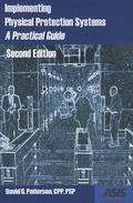 Implementing Physical Protection Systems, Second Editon