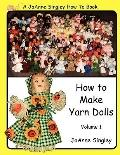 How To Make Yarn Dolls Volume 1