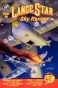 Lance Star - Sky Ranger Volume 1