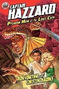 Captain Hazzard - Python Men of the Lost City