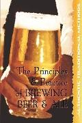 The Principles And Practice Of Brewing Beer And Ale