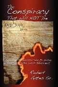 The Conspiracy That Will Not Die: How the Rothschild Cabal  Is Driving America  into One Wor...