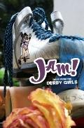 Jam! Tales From the Derby Girls