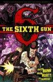 The Sixth Gun Volume 2 TP (The Sixth Gun Volume 1 Tp)