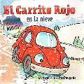 El Carrito Rojo en la nieve (Spanish Edition)
