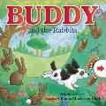 Buddy and the Rabbits