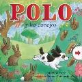 Polo y los conejos (Spanish Edition)