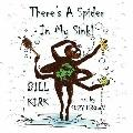 There's A Spider In My Sink!