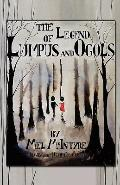 The Legend of Lumpus and Ogols