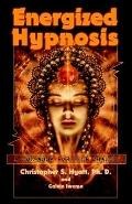 Energized Hypnosis: A Non-Book for Self Change