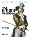 Quick and Easy iPhone Programming