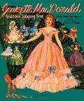 Jeanette MacDonald Glorious Singing Star : Dolls and Costumes from Her Plays