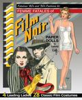 Fabulous '40s and '50s Fashions for Femme Fatales of Film Noir Paper Dolls