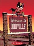 Welcome to Oddville!