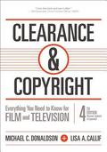 Clearance and Copyright : Everything You Need to Know for Film and Television