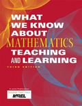 What We Know About Mathematics Teaching and Learning, Third Edition