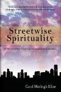 Streetwise Spirituality