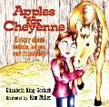Apples for Cheyenne : A Story about Autism, Horses and Friendship