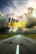 Last 72 : Essays on Living the Last 72 Hours of Life