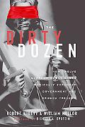 The Dirty Dozen: How Twelve Supreme Court Cases Radically Expanded Government and Eroded Fre...